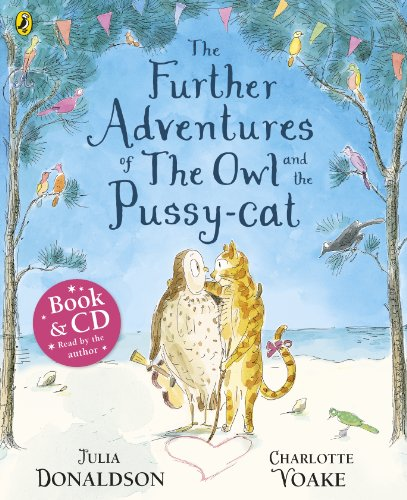 The Further Adventures Of The Owl And The Pussy-Cat (+ CD) (Book & CD)