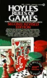 Hoyle's Rules of Games: Descriptions of Indoor Games of Skill and Chance, With Advice on Skillful Play  Based on the Foundations Laid Down by Edmond Hoyle, 1672-1769 (0451163095) by Morehead, Albert H.