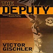 The Deputy | [Victor Gischler]