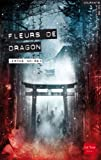 echange, troc Jérôme Noirez - Fleurs de dragon