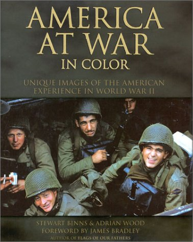 America at War in Color Unique Images of the American Experience of World War II, Andrews McMeel Publishing