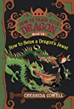 Cressida Cowell How to Seize a Dragon's Jewel (How to Train Your Dragon)