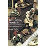 The Voices of Morebath: Reformation and Rebellion in an English Villageby Eamon Duffy