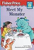 Meet My Monster Level 2 (All-Star Readers: Level 2) (1575843080) by Mann, Paul Z.