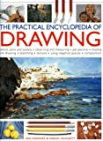 The Practical Encyclopedia of Drawing: Shading - perspective - line and wash - composition - sketching - tonal work - frottage - negative spaces - resists - textures (075481579X) by Sidaway, Ian