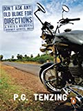 img - for Don't Ask Any Old Bloke for Directions: A Biker's Whimsical Journey Across India book / textbook / text book