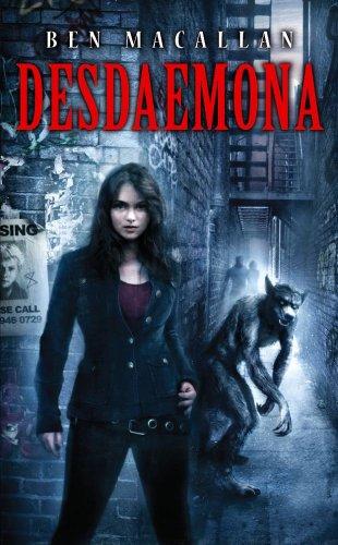 Desdaemona, Ben Macallan