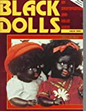 img - for Black Dolls 1820-1991: An Identification and Value Guide book / textbook / text book