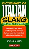 img - for Dictionary of Italian Slang and Colloquial Expressions book / textbook / text book