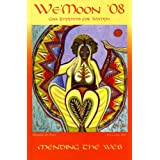We'moon: Gaia Rhythms for Womyn: Mending the Web