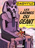 Papyrus, tome 9 : Les larmes du gant