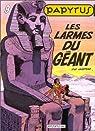 Papyrus, tome 9 : Les larmes du g�ant par Gieter