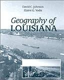 Geography of Louisiana (0072281308) by Johnson, David
