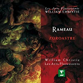 """Zoroastre : Act 2 """"Ah! que l'absence est un cruel tourment!"""" [C�phie]"""