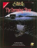 The Dreaming Stone: Against the Crawling Chaos (Call of Cthulhu)(Kevin Ross)
