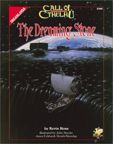 The Dreaming Stone: Against the Crawling Chaos