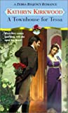 img - for A Townhouse For Tessa (Zebra Regency Romance) book / textbook / text book