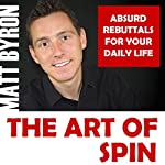 The Art of Spin | Matt Byron