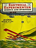 "The Electrical Experimenter #74: Science and Invention - ""An Aerial Rescue At Sea"" - The Wireless Botanical Antenna - Nikola Tesla's ""Magnifying Transmitter"" - Tesla Bulbs"