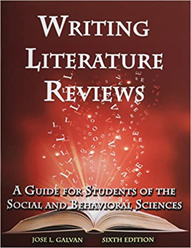 Writing literature reviews galvan