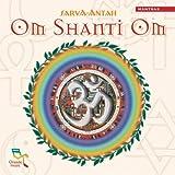 Om Shanti Om Sarva-Antah