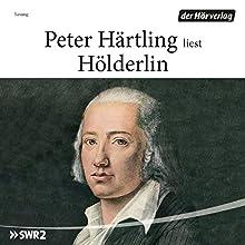 Hölderlin Hörbuch von Peter Härtling Gesprochen von: Peter Härtling