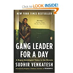 Gang Leader for a Day: A Rogue Sociologist Takes to the Streets (Paperback)