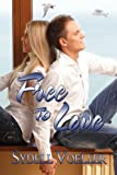 Free To Love (Avalon Romance)
