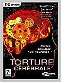 echange, troc Torture cérébrale