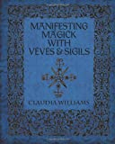 Manifesting Magick With Veves and Sigils