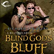 Blind God's Bluff: Billy Fox, Book 1 | [Richard Lee Byers]