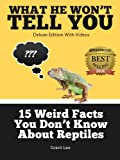 15 Weird Facts You Dont Know About Reptiles (Deluxe Edition with Videos)