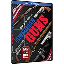 American Guns: 13 Part Documentary Series