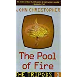 The Pool of Fire (Tripods)by John Christopher