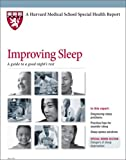 img - for Harvard Medical School Improving Sleep: A guide to a good night's rest book / textbook / text book