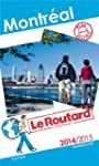 Guide du Routard Montr�al 2014/2015