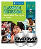 img - for Classroom Discussions in Math: A Facilitator's Guide to Support Professional Learning of Discourse and the Common Core, Grades K 6 book / textbook / text book