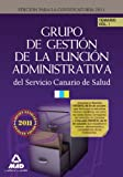img - for Grupo de Gesti n de la Funci n Administrativa del Servicio Canario de Salud. Temario. Volumen I (Spanish Edition) book / textbook / text book