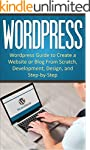 WordPress: WordPress Guide to Create...