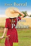 La Terre de Pauline par René Barral