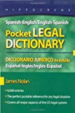 Spanish-English/English-Spanish Pocket Legal Dictionary/Diccionario Juridico de Bolsillo Espanol-Ingles/Ingles-Espanol