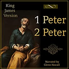 One and Two Peter (       UNABRIDGED) by King James Bible Narrated by Glenn Hascall