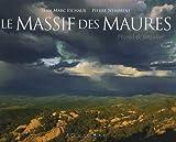 echange, troc Pierre Nembrini, Jean-Marc Fichaux - Le Massif des Maures : Pluriel et Singulier