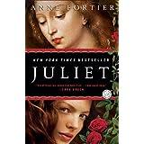 Juliet: A Novel ~ Anne Fortier