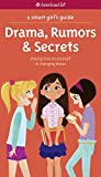 A Smart Girl's Guide: Drama, Rumors & Secrets (Smart Girl's Guides)