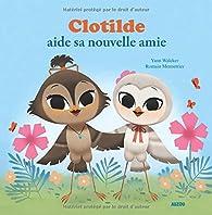 Clotilde aide sa nouvelle amie par Yann Walcker