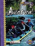 Aventura! EMC Espanol 2 (0821962531) by Alejandro Vargas Bonilla