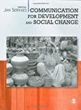 img - for Communication for Development and Social Change book / textbook / text book