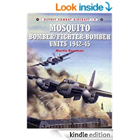Mosquito Bomber/Fighter-Bomber Units 1942-45 (Combat Aircraft 4)