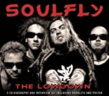 The Lowdown Unauthorized by Soulfly [Music CD]